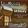 Download Lil Niggos_Downfall_Ft_SKDewy_(prod by. Kevin) Mp3