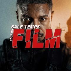 SALE TEMPS POUR UN FILM : Sans Aucun Remords