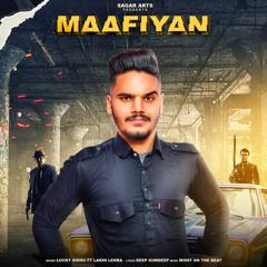 Maafiyan (feat. Lakhi Lehra)
