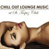 Sexy Chillout Radio Music