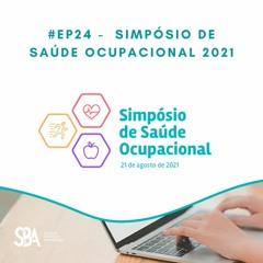#EP24 Simpósio de Saúde Ocupacional 2021