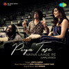 Download Piya Tose Naina Laage Re (Unplugged) Mp3