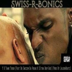Y U Tawk Tuff (Feat. Dr. Swizzim Da Freak & 33 Tha Drip God) (Prod. By JaleenBeatz)