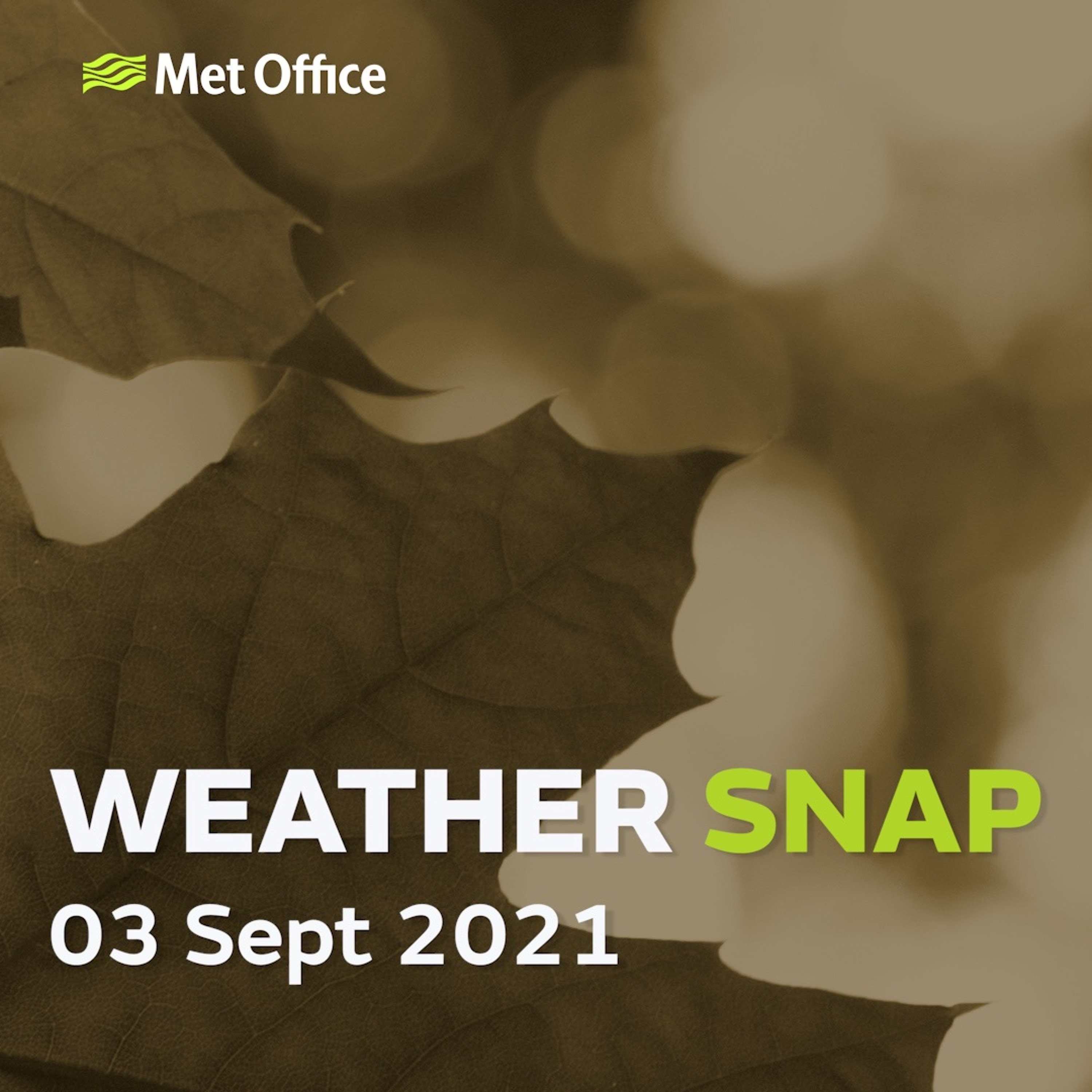 Weather Snap 03 Sept 2021
