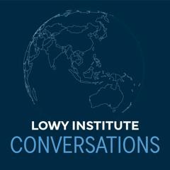 Lowy Institute Conversations