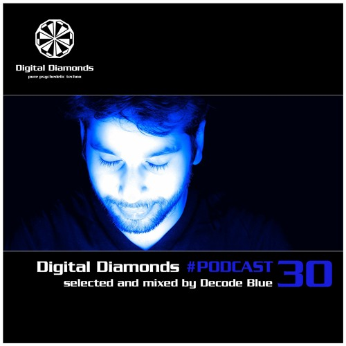 Digital Diamonds #PODCAST 30 by Decode Blue