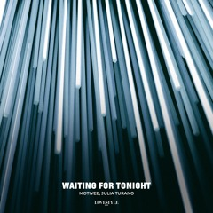 Motivee, Julia Turano - Waiting For Tonight