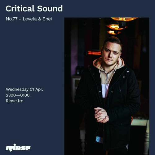 Critical Sound no.77 | Levela & Enei | 01.04.2020
