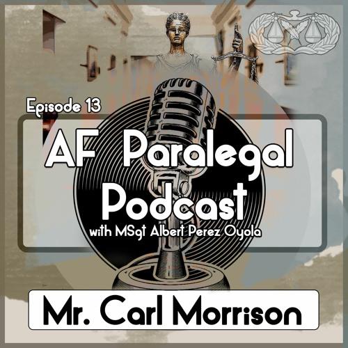 13. Mr. Carl Morrison: Civilian Paralegal Expert