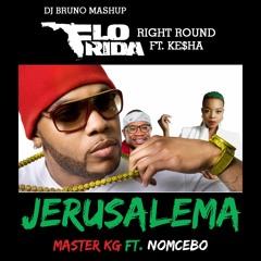 Flo Rida - Right Round Jerusalema ft. Ke$ha