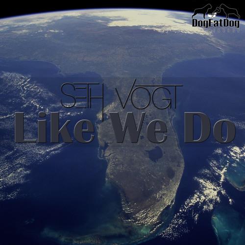 Like We Do