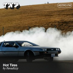 AstroFM 118 // Hot Tires by Paradizzy