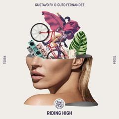 TSO#054 - GUSTAVO FK & GUTO FERNANDEZ - RIDING HIGH