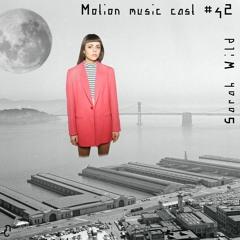 Sarah Wild - Motion - Music Cast #42