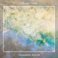 Hilyard - Limbs (Atmøsphäre Recycle)