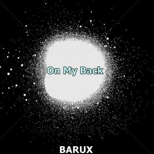 BARUX - On My Back