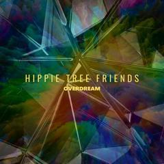 OVERDREAM - Hippie Tree Friends