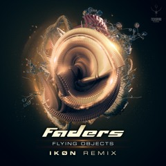Faders - Flying Objects (IKØN Remix) | OUT NOW @ Techsafari Records