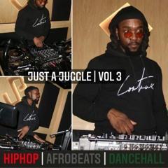 Just A Juggle | Winter 2K19 | HipHop | Afrobeats | Dancehall
