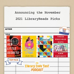 Announcing the November 2021 LibraryReads Picks (Feat. Recordings from the Authors)