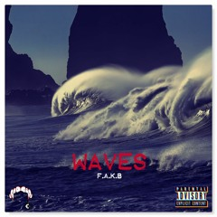 F.A.K.B - WAVES Freestyle
