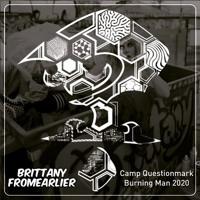 BrittanyFE- CAMPQ Set Burning Man 2020 [free dl]