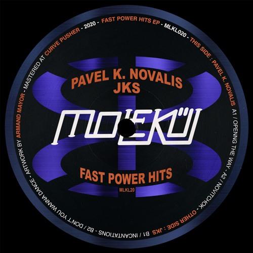 Pavel K. Novalis - Opening The Way [MLKL020]