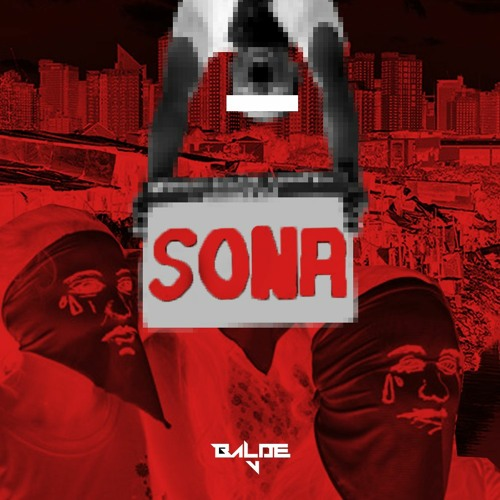 SONA (Stand On Nation's Abuses) (prod. Xeve)