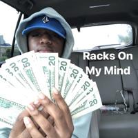 Racks On My Mind(Prod.Xdynamite)