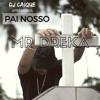 Pai Nosso (feat. Mr. Dreka)