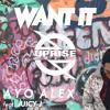 Want It (feat. Juicy J) [Radio Edit]