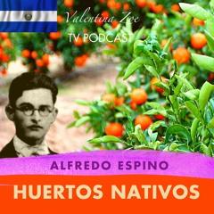 HUERTOS NATIVOS ALFREDO ESPINO🌿🌱 | Poema Huertos Nativos de Alfredo Espino💚🎋 | Valentina Zoe