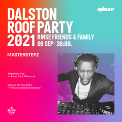 Dalston Roof Party: Masterstepz - 09 September 2021