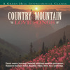 To All The Girls I've Loved Before (Country Mountain Love Songs Album Version)