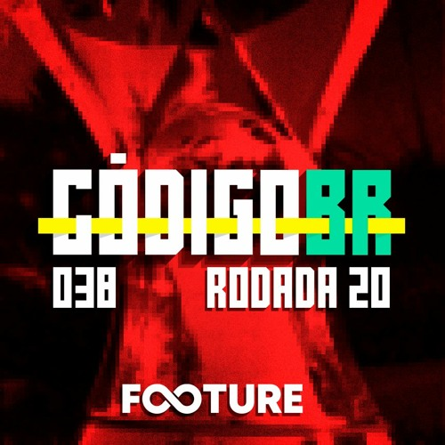 Código BR #38   O Flamengo consistente, os problemas de Abel, alerta no São Paulo: rodada 20