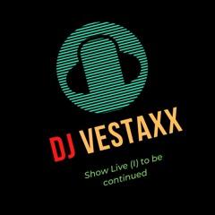Show Live By Vestaxx