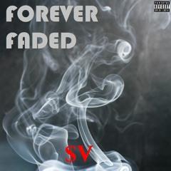 Forever Faded - $upaVillian