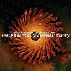 Beat Assassins - Badman Sound (MALPRACTICE X CORNAH Remix)FREE DOWNLOAD