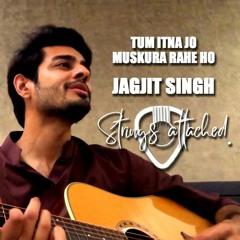Tum Itna Jo Mukura Rahe Ho - Jagjit Singh | Cover | Faraz Hanif