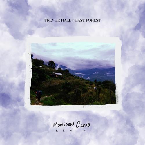 monsoon cloud (East Forest remix)
