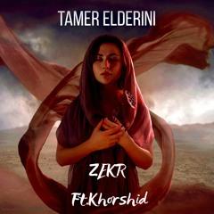 Zekr ft. Khorshid
