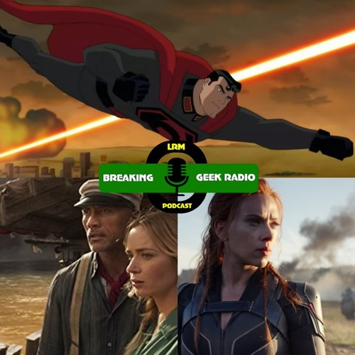 Superman: Red Son Review, Black Widow, And Of Course... COVID-19   Breaking Geek Radio: The Podcast