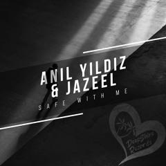 Anıl YILDIZ & Jazeel - Safe With Me