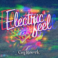 Electric Feel [Ceej 'Time Lapse' Rework]