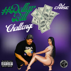 #DollarBillChallenge [Prod. By DJ Chase]