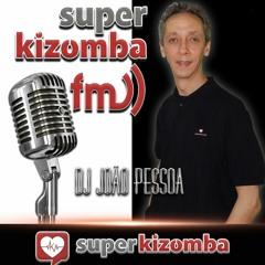 SUPER KIZOMBA FM Segunda 27 Setembro 2021