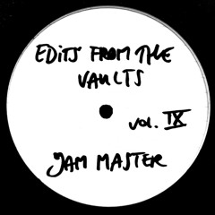 Edits From The Vaults vol. 9 ** Free Download 1 track**