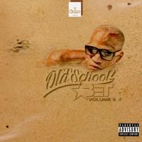 DJ CHALO - OLD SCHOOL BET VOL 3