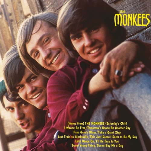 [Theme From] The Monkees (2006 Remastered Version Original Stereo Version)
