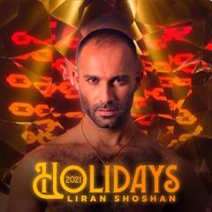 Liran Shoshan - Holidays 2021